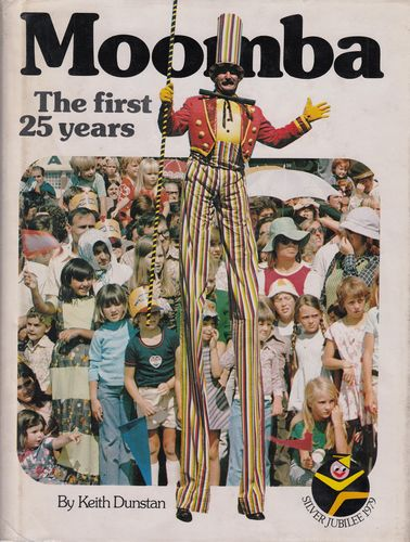 DUNSTAN, KEITH. - Moomba The first 25 years.