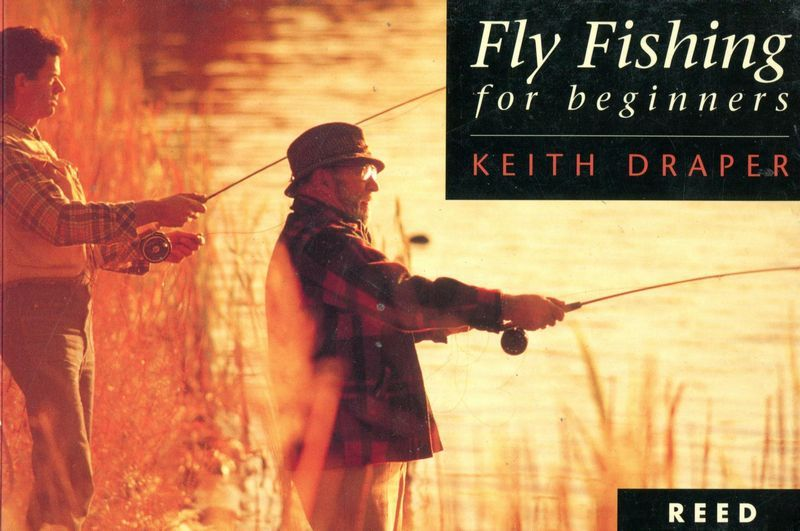 DRAPER, KEITH. - Fly Fishing for beginners.