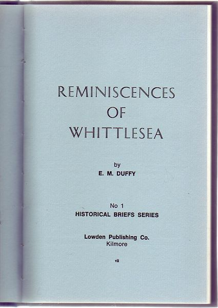 DUFFY, E. M. - Reminiscenes Of Whittlesea. No 1 Historical Brief Series.