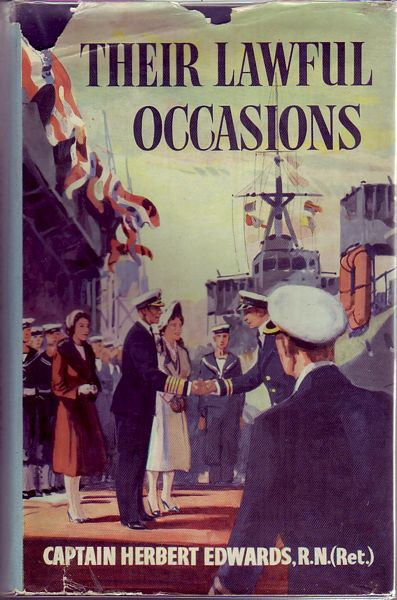 EDWARDS, HERBERT. - Their Lawful Occasions. A True Story.