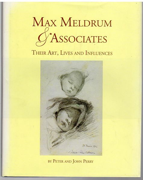 PERRY, PETER AND JOHN. - Max Meldrum an Associates. Their Art, Lives and Influences.