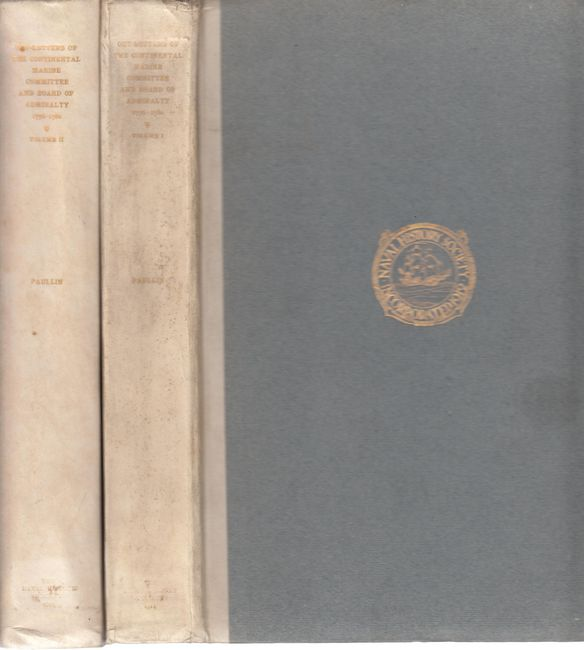 PAULLIN, CHARLES OSCAR. - Out-Letters Of The Continental Marine Committee And Board Of Admiralty August, 1776- September, 1780. 2 Volumes