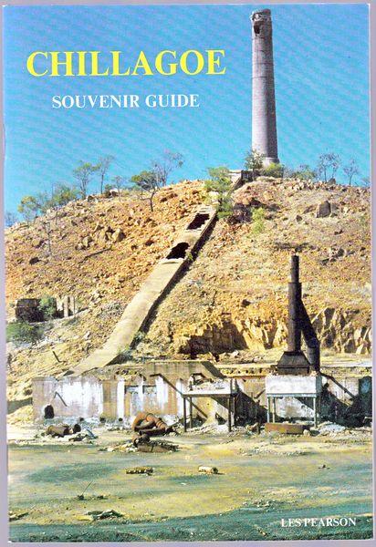PEARSON, LES. - Chillagoe. Souvenir Guide.